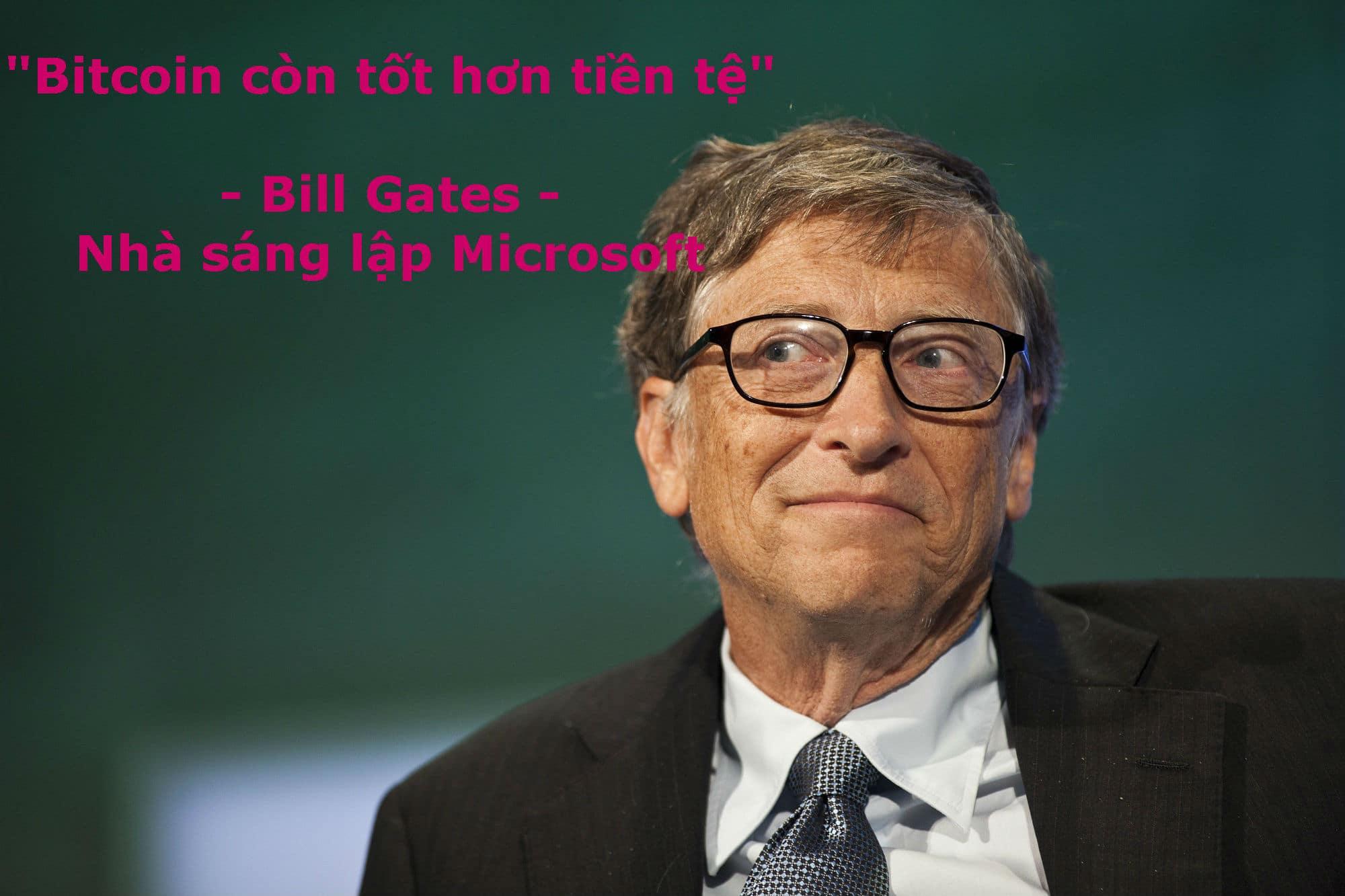 Nhận xét của Bill Gates về Bitcoin