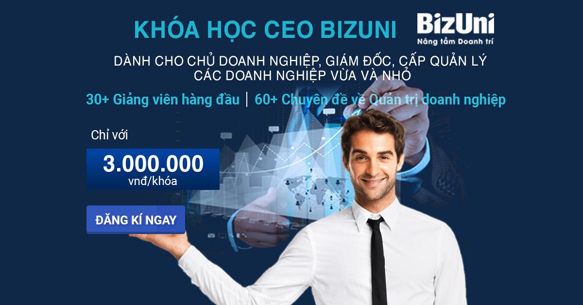Khóa học quản trị kinh doanh ngắn hạn CEO Bizuni