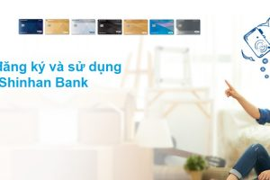 thẻ tín dụng Shinhan Bank