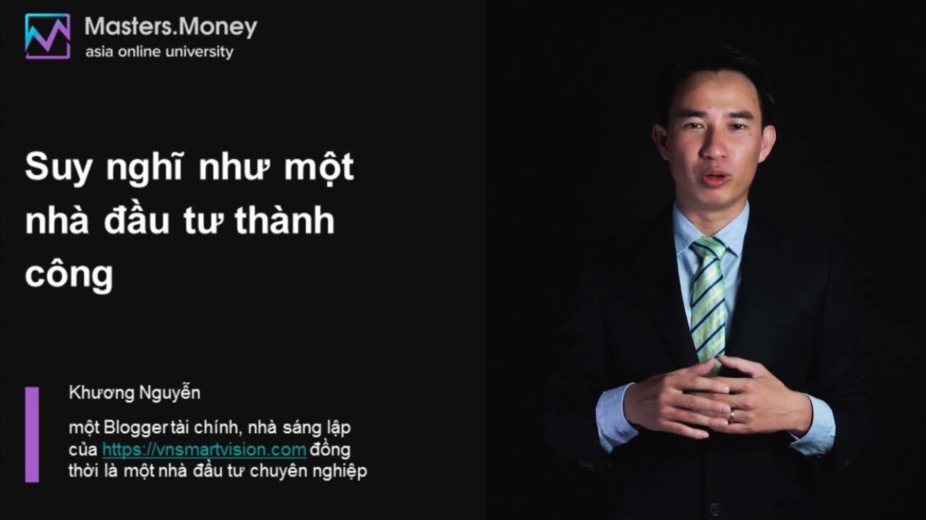 Khuong Nguyen với khóa học tại Masters.Money