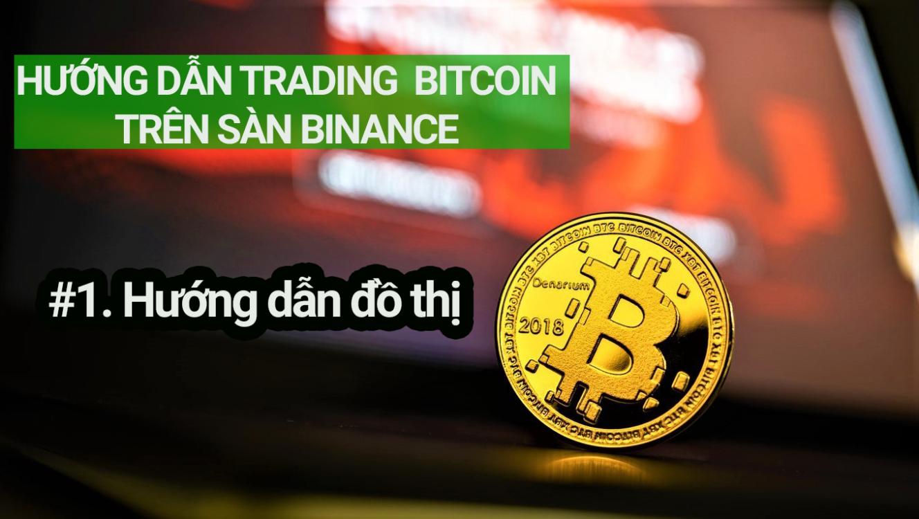 huong dan trade bitcoin