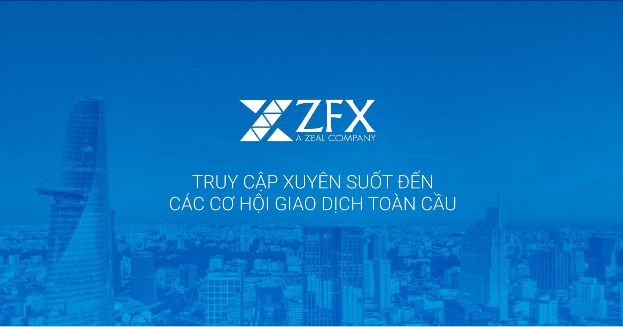 Sàn ZFX cung cấp dịch vụ đầu tư tài chính toàn cầu